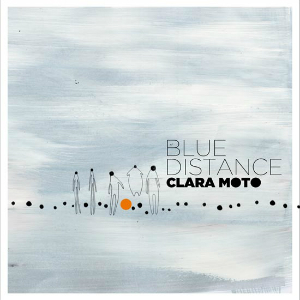 Clara Moto – Blue Distance (InFine)