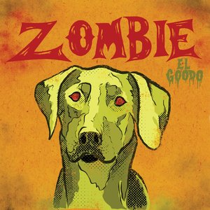 El Goodo: Zombie (Strangetown Records)