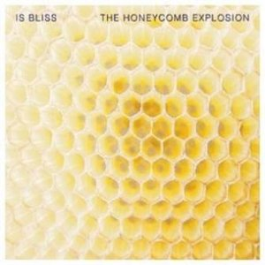 Is Bliss: The Honeycomb Explosion (Club AC30)