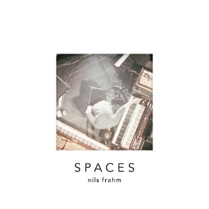 Nils Frahm – Spaces (Erased Tapes)